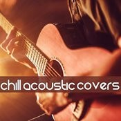 Chill Acoustic Covers Songs