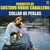 Collar De Perlas Songs