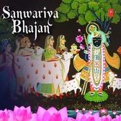 Sanwariya Bhajan Songs
