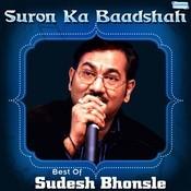 Suron Ka Baadshah - Best Of Sudesh Bhonsle Songs