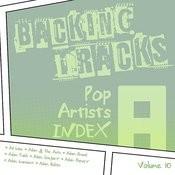 Backing Tracks / Pop Artists Index, A, (Ad Libs / Adam & The Ants / Adam Brand / Adam Faith / Adam Gregory / Adam Harvey / Adam Lambert / Adam Rickitt), Volume 10 Songs