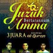 Juzuk Bertarannum Amma 3 Juara Akademi Al-Quran Songs