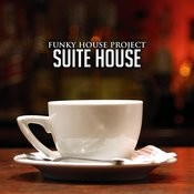 Suite House Songs