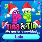 Me Gusta La Navidad Lola Songs