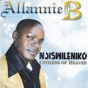 Njiswileniko Citizens Of Heaven Songs