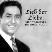 Lied Der Liebe: Vico Torriani & His Songs, Vol. 1 Songs