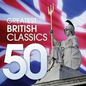 50 Greatest British Classics Songs
