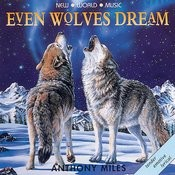 Even Wolves Dream Songs