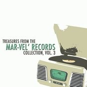 Treasures From The Mar-Vel' Records Collection, Vol. 3 Songs