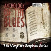 Anthology Of The Blues - The Complete Songbook Series, Vol. 20 Songs