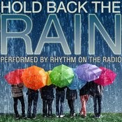 Hold Back The Rain Songs