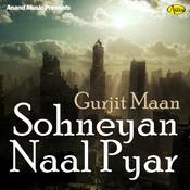 Sohneyan Naal Pyar Song