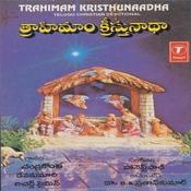 Trahimam Kristhunaadha Songs