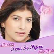 Manne Tere Se Pyar Ho Gya Songs