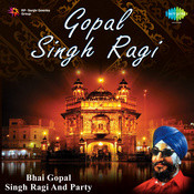 Bhai Gopal Singh Ragi And Bhai Tarlochan Singh Ragi Songs