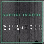 Wide-Eyed & Wild-Eyed Songs