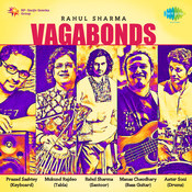 Rahul Sharma - Vagabonds Songs
