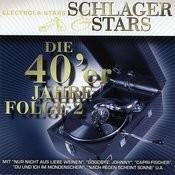 Schlager Und Stars: Die 40er Jahre Folge 2 (2008 Remaster) Songs