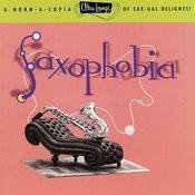 Ultra-Lounge: Saxophobia Songs