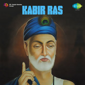Kabir Ras By Anil Bawra  Songs