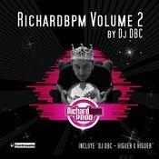 Richard Bpm, Vol.2: By DJ Dbc (3-Track Maxi-Single) Songs