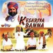 Kesariya Banna Songs