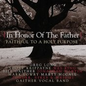 In Honor Of The Father Songs