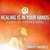 Healing Is In Your Hands Songs