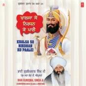 Khalsa So Nirdhan Ko Paalei Songs