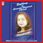 Euphony Of Carnatic Classical Songs