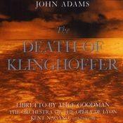 John Adams:The Death Of Klinghoffer Songs