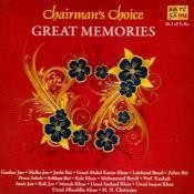 Chairman's Choice - Great Memories Songs