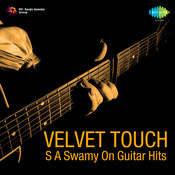 Velvet Touch S A Swamy On Guitar Hits Songs