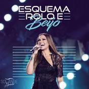 Esquema Rolo e Beijo (Me Amar Direito) (Ao Vivo) Songs