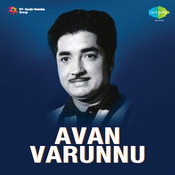 Avanvarunnu Songs