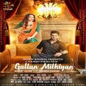 Gallan Mithiyan Song
