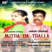 Mitra Da Tralla Songs