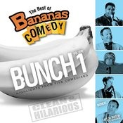 The Best Of Bananas Comedy: Bunch Volume 1 Second Edition Songs