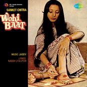 Wohi Baat Songs