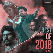 Best of 2018 (Tamil) Songs