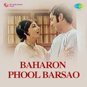 Baharon Phool Barsao Songs