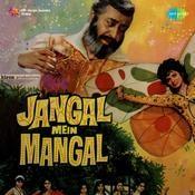 Jangal Mein Mangal Songs