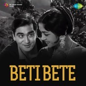 Beti Bete Songs