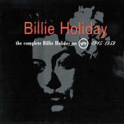 The Complete Billie Holiday On Verve 1945 1959 Songs