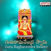 Guru Raghavendra Swamy Songs