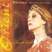 Fairuz - Modern Favorites Songs