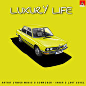 Luxury Life Song
