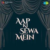 Aapki Sewa Mein Songs