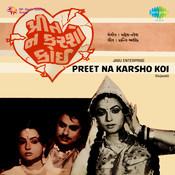 Preet Na Karsho Koi Songs