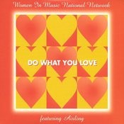 Women In Music National Network: Do What You Love Songs
